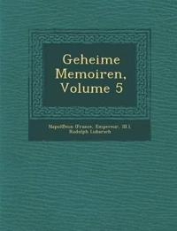Geheime Memoiren, Volume 5