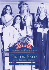 Tinton Falls in the Twentieth Century