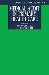 Medical Audit in Primary Health Care