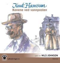 Konene ved vannposten - Knut Hamsun pdf epub