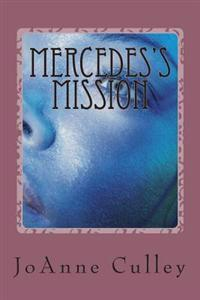 Mercedes's Mission