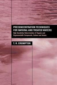 Preconcentration Techniques for Natural and Treated Waters