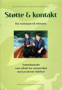Støtte og kontakt - Ingvild Kristiansen, Marit Linnerud Egeland pdf epub