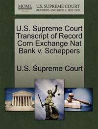 U.S. Supreme Court Transcript of Record Corn Exchange Nat Bank V. Scheppers