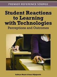 Student Reactions to Learning With Technologies