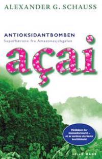 Antioksidantbomben Açai