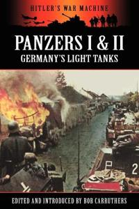 Panzers I & II - Germany's Light Tanks