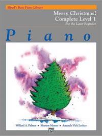 Alfred's Basic Piano Course Merry Christmas!: Complete 1 (1a/1b)