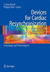 Devices for Cardiac Resynchronization: