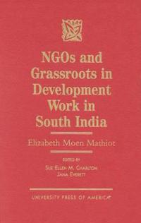 Ngos and Grassroots in Development Work in South India