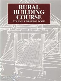 Rural Building Course - Volume 4