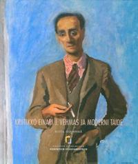 Kriitikko Einari J. Vehmas ja moderni taide
