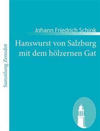 Hanswurst Von Salzburg Mit Dem H Lzernen Gat