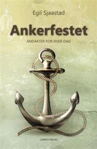 Ankerfestet - Egil Sjaastad pdf epub