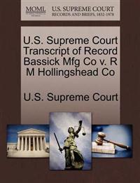 U.S. Supreme Court Transcript of Record Bassick Mfg Co V. R M Hollingshead Co