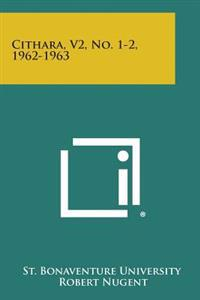 Cithara, V2, No. 1-2, 1962-1963