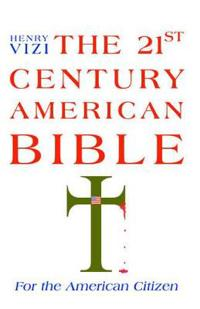 The 21st Century American Bible
