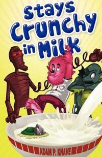 Stays Crunchy in Milk