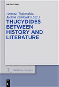 Thucydides Between History and Literature