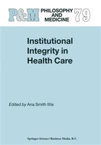 Institutional Integrity in Health Care
