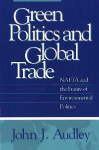 Green Politics and Global Trade