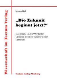 """""""Die Zukunft Beginnt Jetzt!"""""""