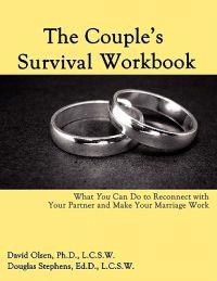The Couple's Survival Workbook: What You Can Do to Reconnect with Your Parner and Make Your Marriage Work