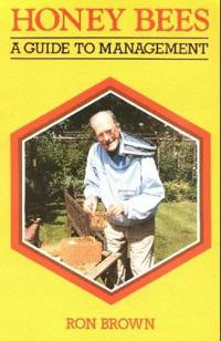 Honey bees - a guide to management