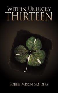 Within Unlucky Thirteen