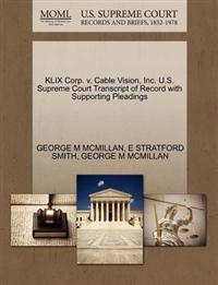 Klix Corp. V. Cable Vision, Inc. U.S. Supreme Court Transcript of Record with Supporting Pleadings