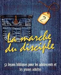 La Marche Du Disciple, Vol. 2
