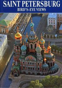 Saint Petersburg. Bird`s-eye views