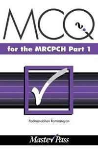 Mcq's in Paediatrics for the Mrcpch