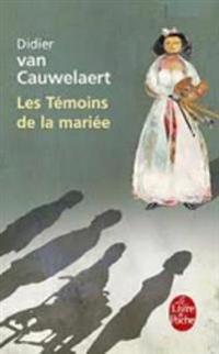 Les Temoins De La Mariee