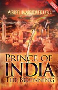 Prince of India: The Beginning