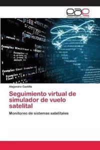 Seguimiento Virtual de Simulador de Vuelo Satelital