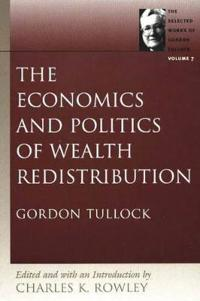 The Economics and Politics of Wealth Redistribution