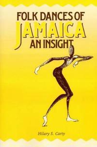 Folk Dances of Jamaica