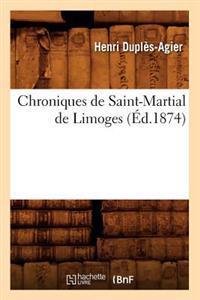 Chroniques de Saint-Martial de Limoges (�d.1874)