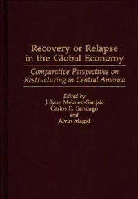 Recovery or Relapse in the Global Economy