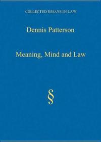 Meaning, Mind and Law