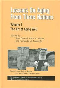 Lessons on Aging from Three Nations