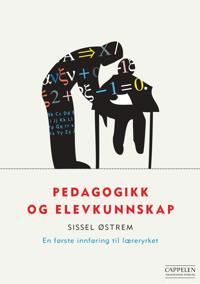 Pedagogikk og elevkunnskap - Sissel Østrem | Ridgeroadrun.org