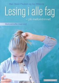 Lesing i alle fag - på mellomtrinnet - Mari Steen-Paulsen, Gry Wikborg | Inprintwriters.org