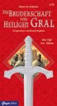 Die Bruderschaft vom heiligen Gral. CD