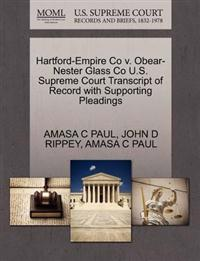 Hartford-Empire Co V. Obear-Nester Glass Co U.S. Supreme Court Transcript of Record with Supporting Pleadings
