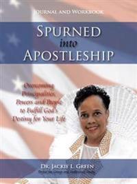 Spurned into Apostleship