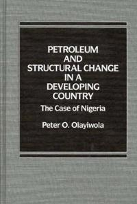 Petroleum and Structural Change in a Developing Country