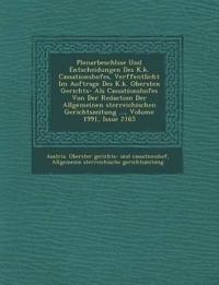 Plenarbeschl Sse Und Entscheidungen Des K.K. Cassationshofes, Ver Ffentlicht Im Auftrage Des K.K. Obersten Gerichts- ALS Cassationshofes Von Der Redac