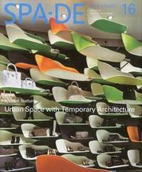 Spa-de 16: Space and Design